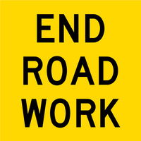 End Road Work (600x600x6mm) Corflute