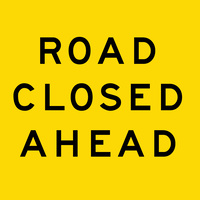 Road Closed Ahead (600x600x6mm) Corflute