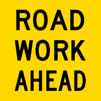 Road work Ahead (600x600x6mm) Corflute