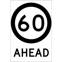 60 Speed Limit Ahead (600x925x6mm) Corflute