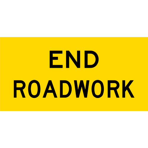 End RoadWork (1200x600x6mm) Corflute