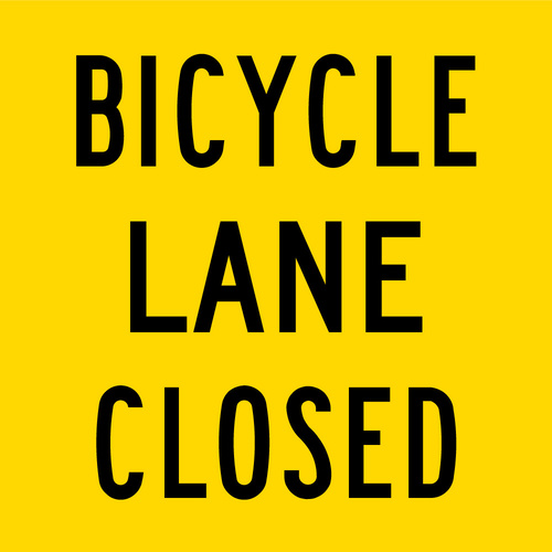 Bicycle Lane Closed (600x600x6mm) Corflute
